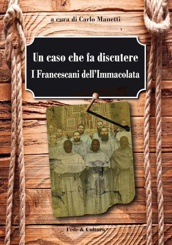 Un caso che fa discutere: i Francescani dell'Immacolata_eBook
