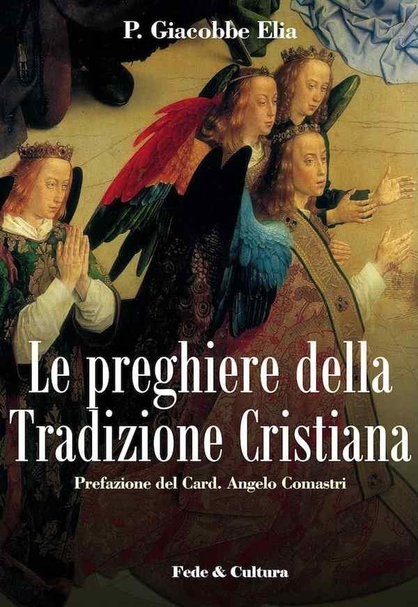 Le Preghiere della Tradizione Cristiana