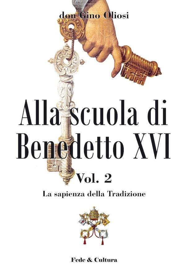 Alla scuola di Benedetto XVI - Vol. 2_eBook