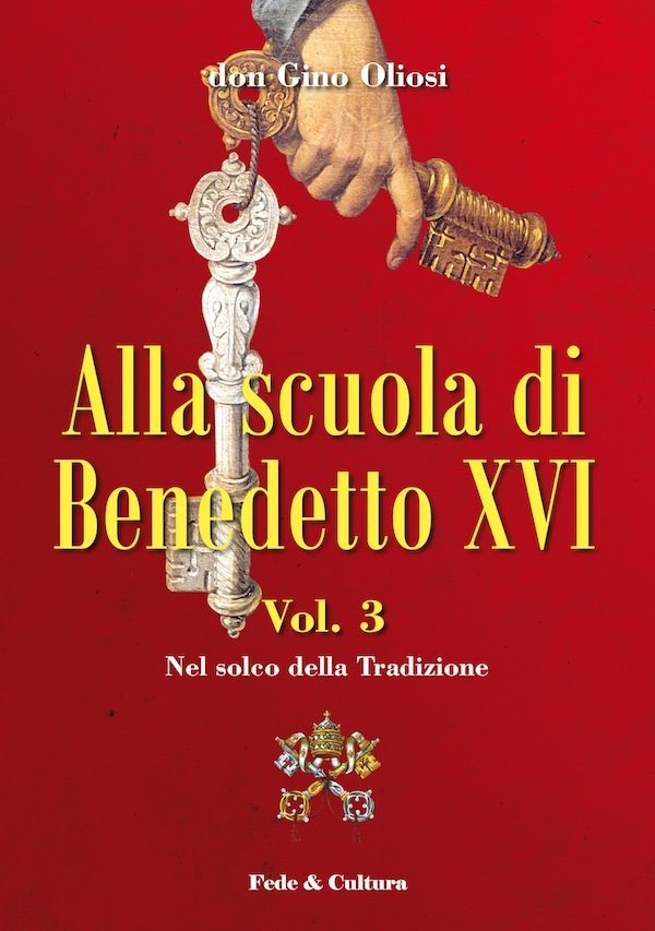 Alla scuola di Benedetto XVI - Vol. 3_eBook