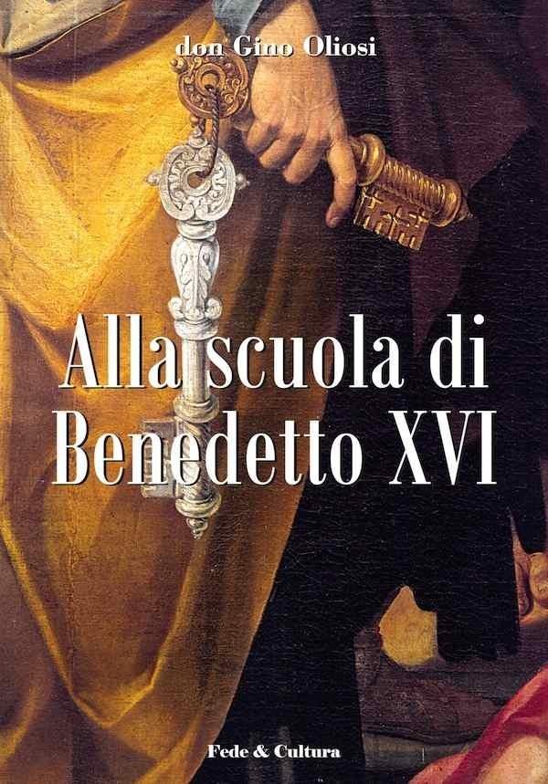 Alla scuola di Benedetto XVI - Vol. 1_eBook