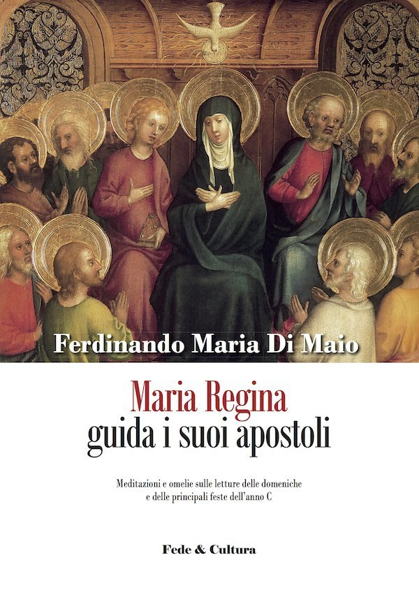 Maria Regina guida i suoi apostoli_eBook