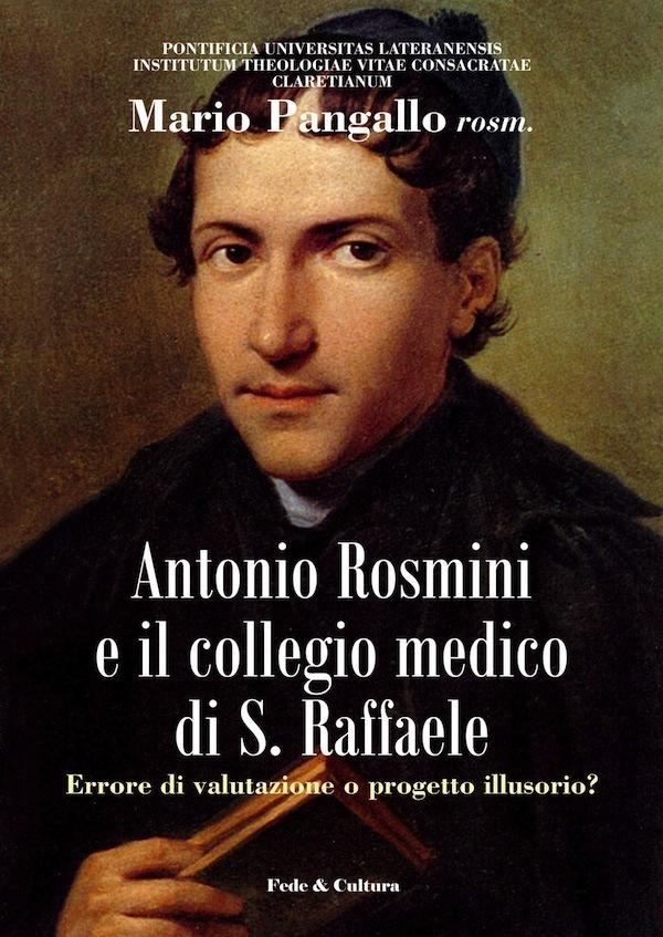 Antonio Rosmini e il collegio medico di S. Raffaele_eBook