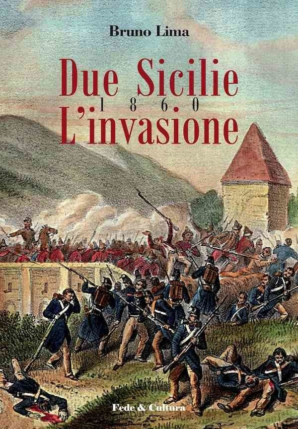 Due Sicilie 1860 - L'invasione_eBook