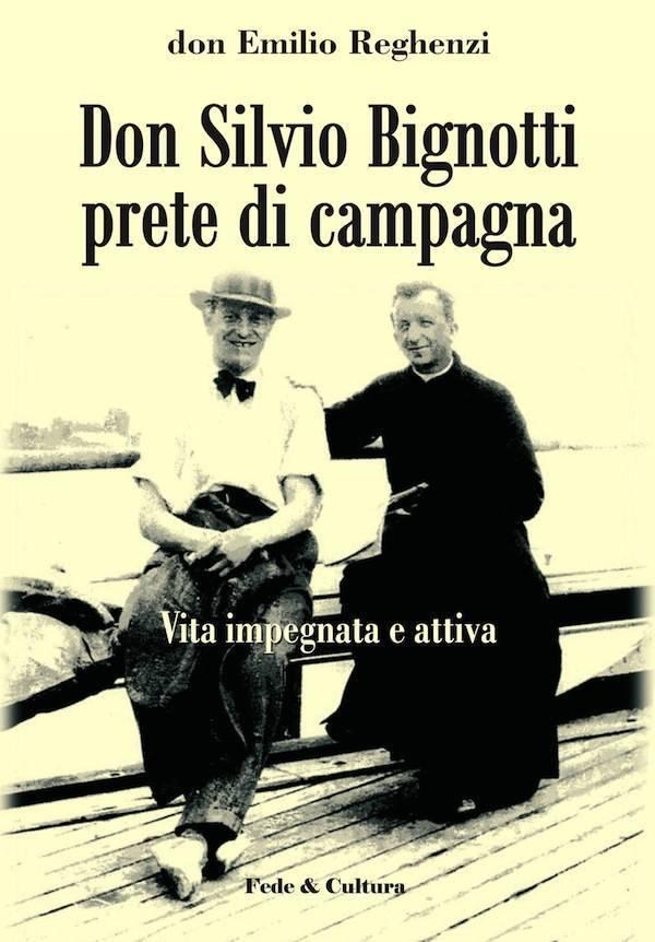 Don Silvio Bignotti prete di campagna