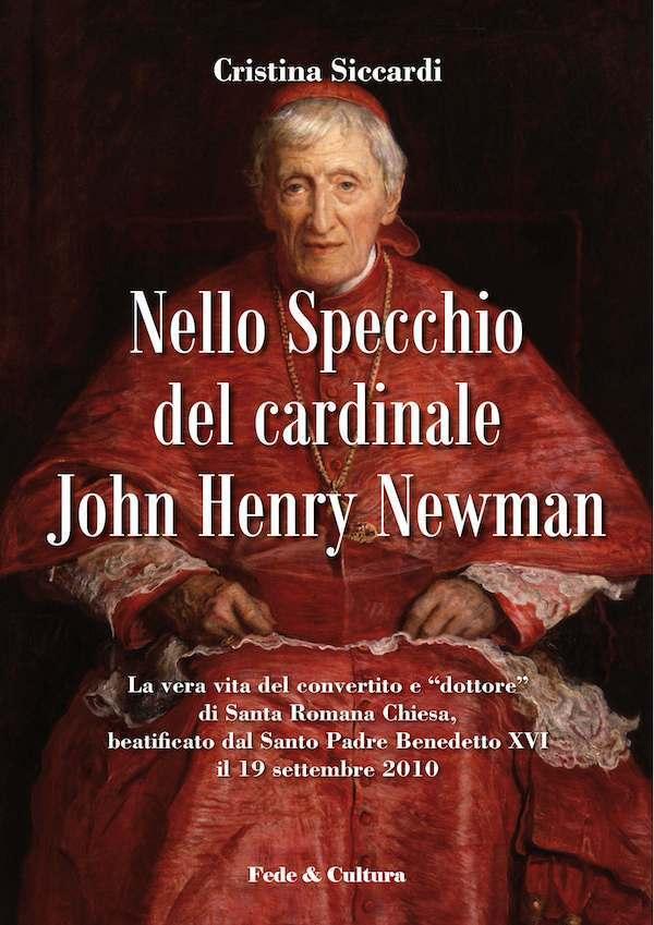 Nello specchio del Cardinale John Henry Newman