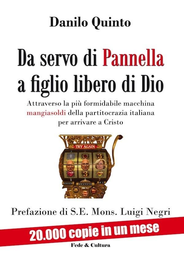Da servo di Pannella a figlio libero di Dio_eBook