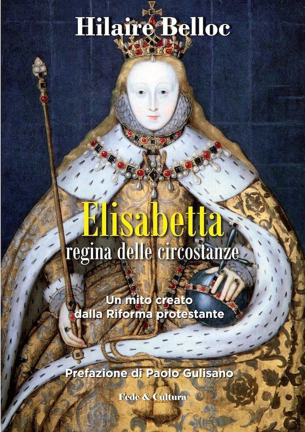 Elisabetta regina delle circostanze
