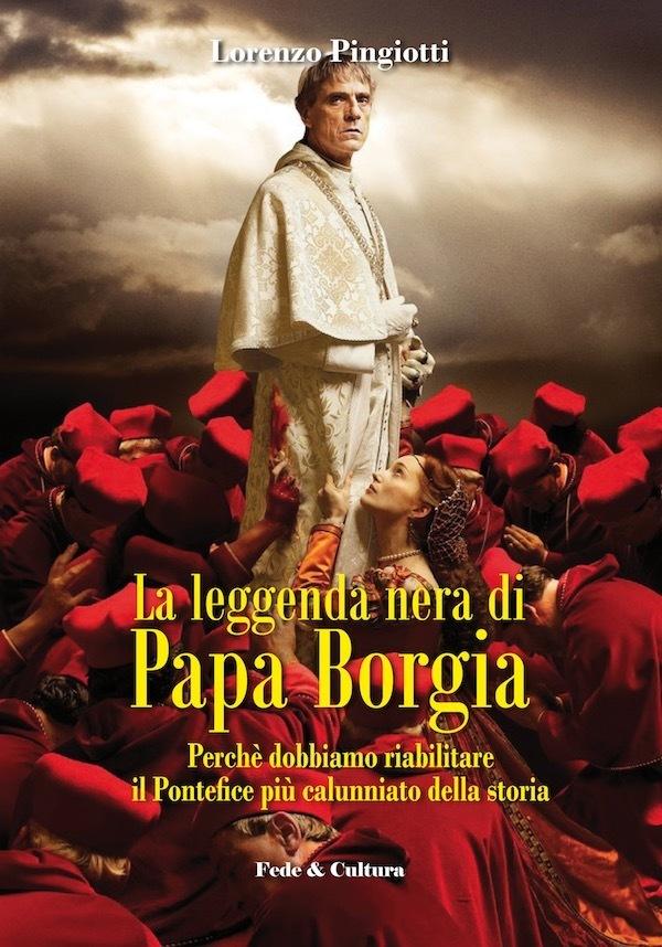 La leggenda nera di Papa Borgia