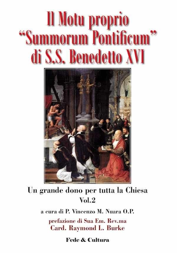Il Motu Proprio 'Summorum Pontificum' di S.S. Benedetto XVI - Vol. 2_eBook