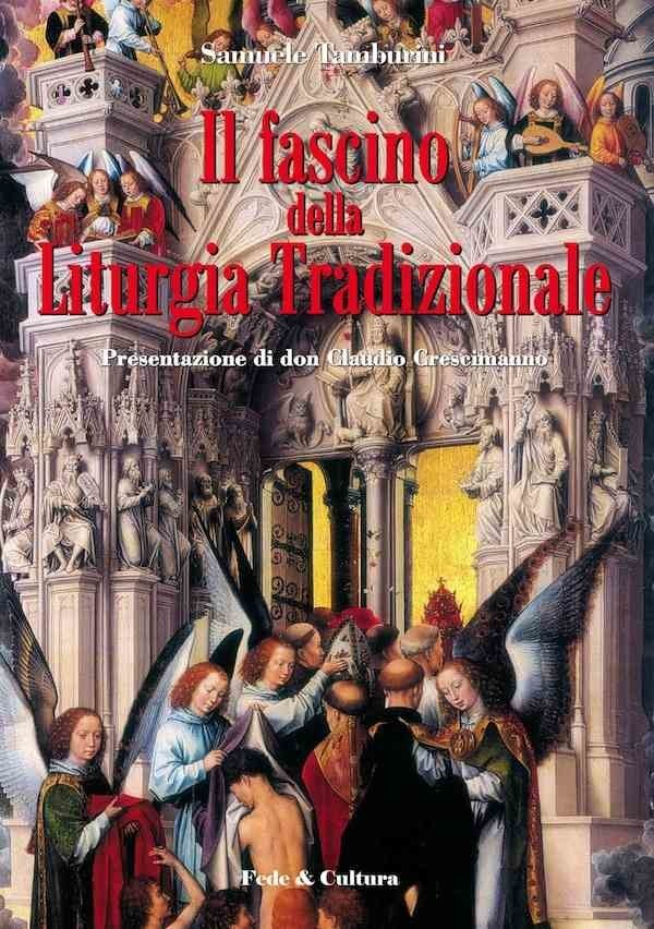 Il fascino della Liturgia Tradizionale_eBook