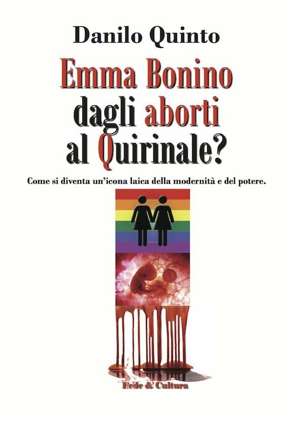 Emma Bonino dagli aborti al Quirinale?