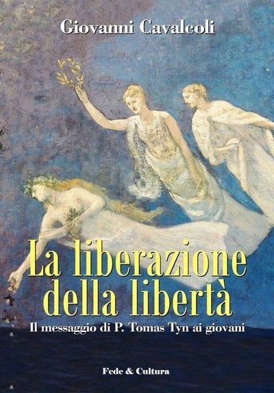 La liberazione della libertà