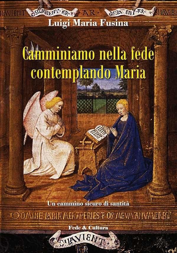 Camminiamo nella fede contemplando Maria_eBook