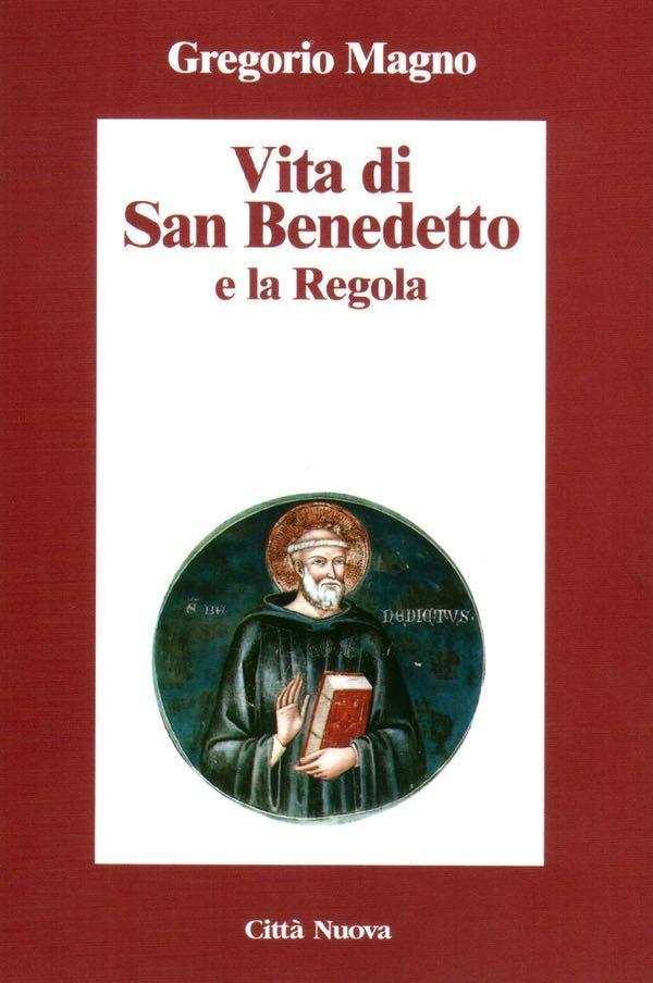 Vita di San Benedetto e la Regola