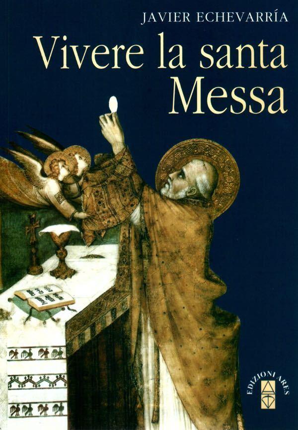 Vivere la santa Messa