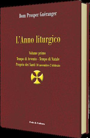 L'Anno liturgico - Volume primo