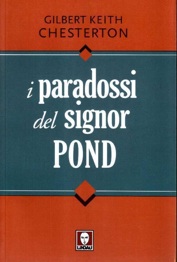 I paradossi del signor Pond