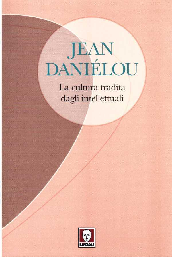 La cultura tradita dagli intelletuali