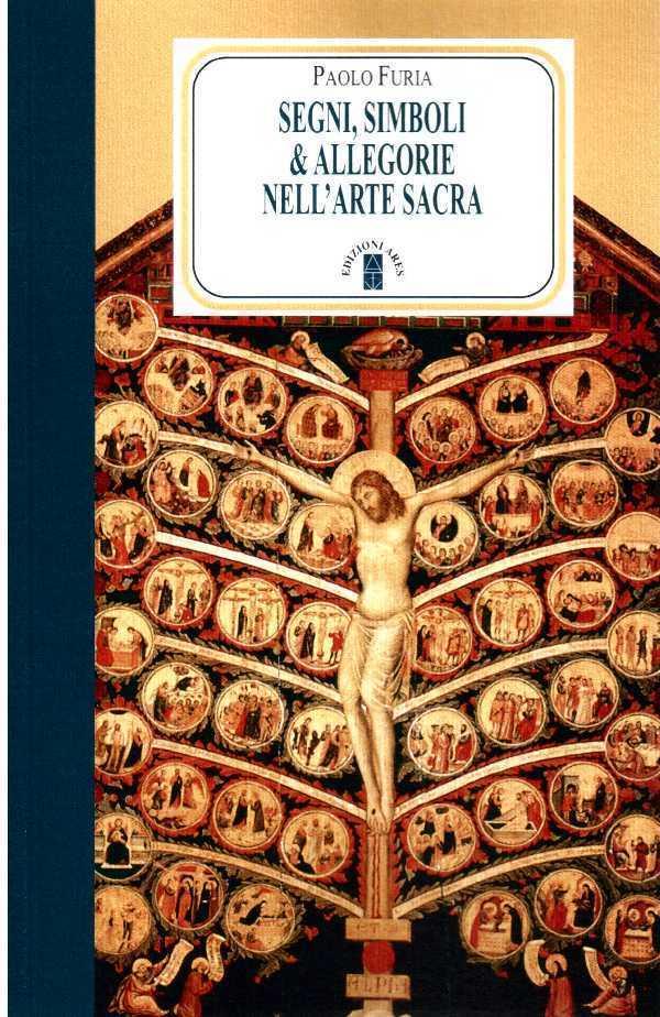 Segni, simboli & allegorie nell'arte sacra