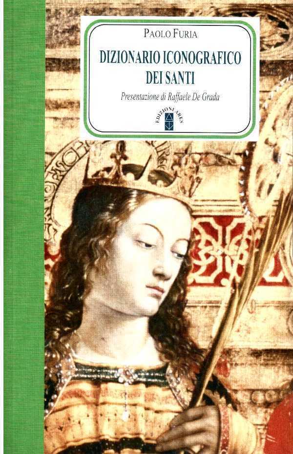 Dizionario iconografico dei santi