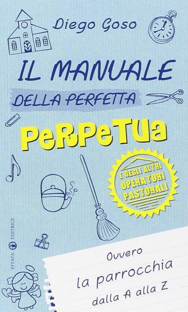 Il manuale della perfetta perpetua
