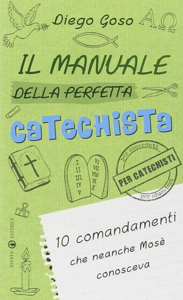 Il manuale della perfetta catechista
