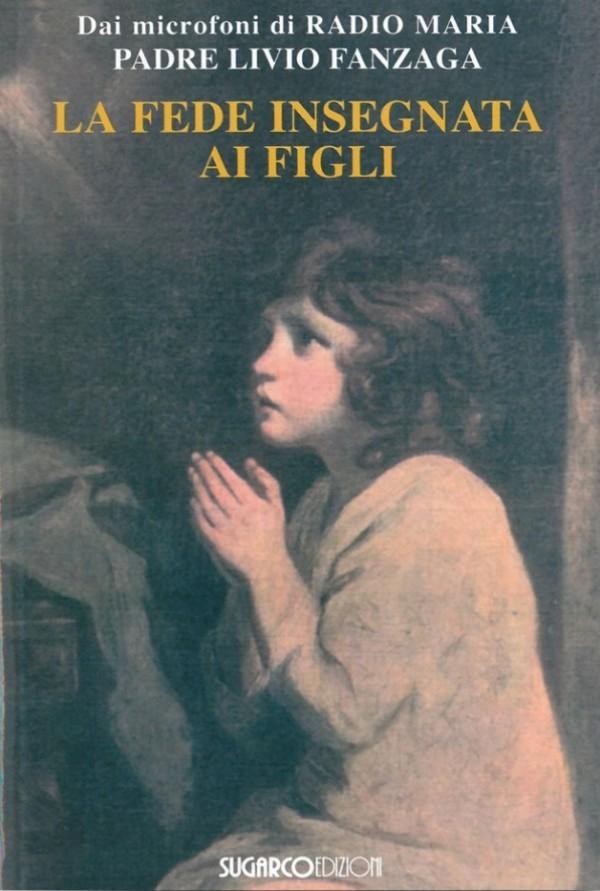La fede insegnata ai figli