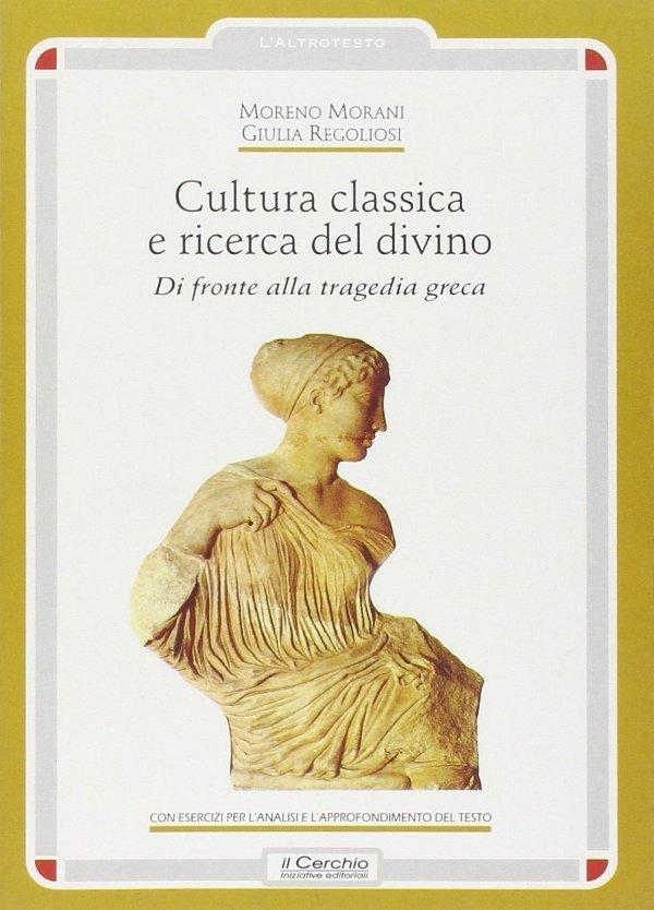 Cultura classica e ricerca del divino