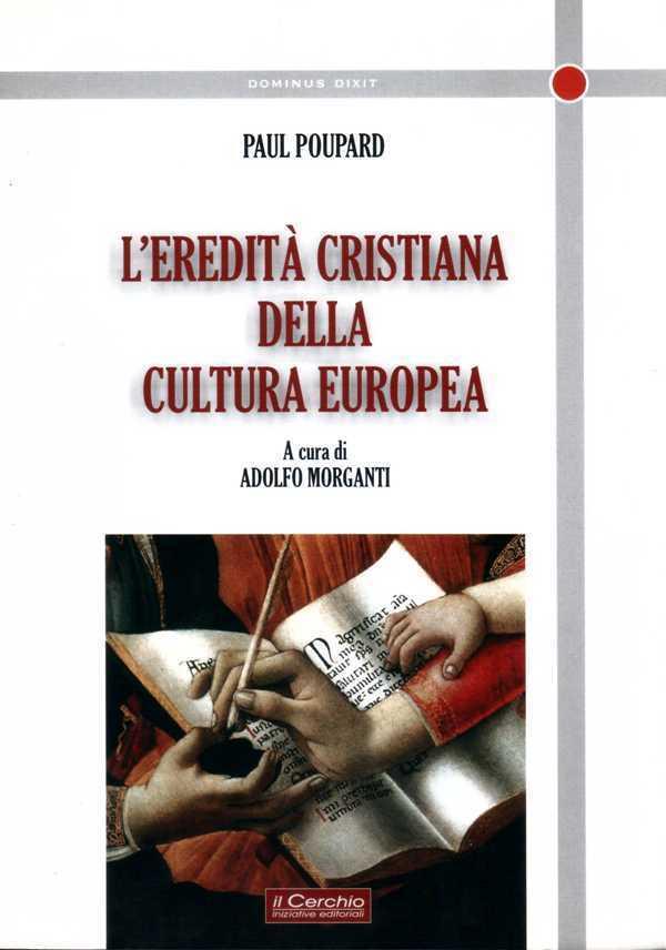 L'eredità cristiana della cultura europea