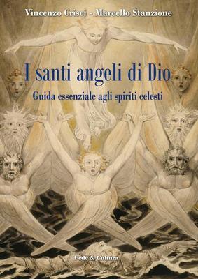 I santi angeli di Dio