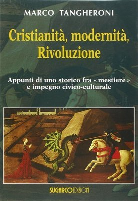 Cristianità, modernità, Rivoluzione
