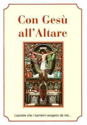 Con Gesù all'Altare