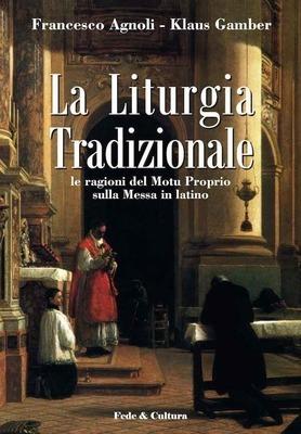 La Liturgia Tradizionale