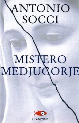 Mistero Medjugorje