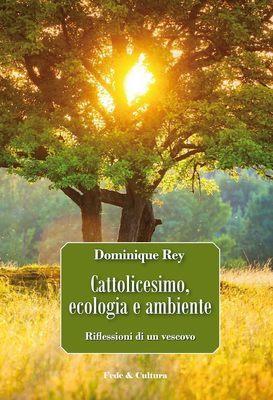 Cattolicesimo, ecologia e ambiente