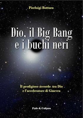 Dio, il Big Bang e i buchi neri