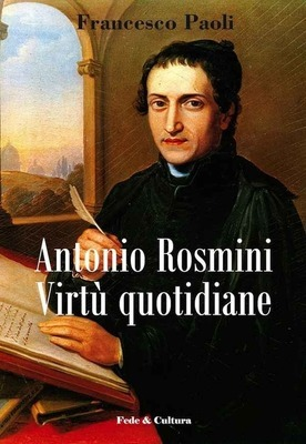 Antonio Rosmini Virtù quotidiane