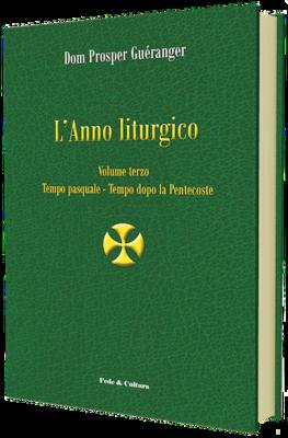L'anno liturgico - Volume terzo
