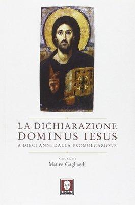 La Dichiarazione Dominus Iesus