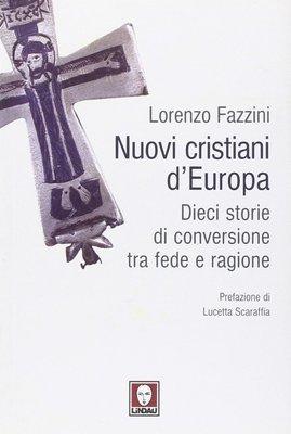 Nuovi cristiani d'Europa