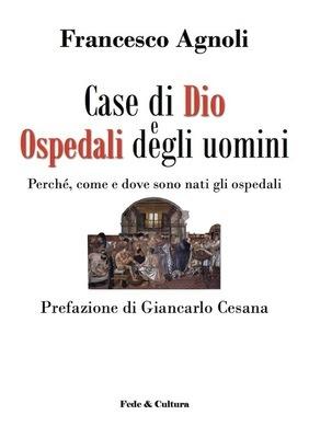 Case di Dio e ospedali degli uomini eBook