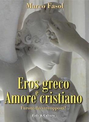 Eros greco e amore cristiano
