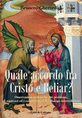 Quale accordo fra Cristo e Beliar?