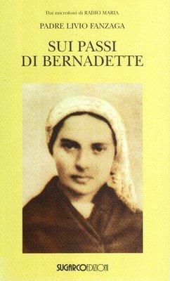 Sui passi di Bernadette