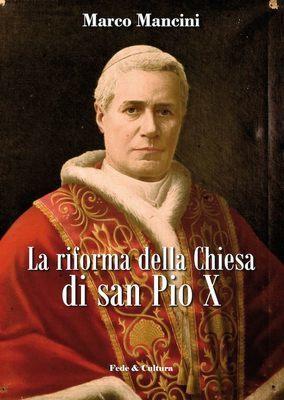 La riforma della Chiesa di San Pio X