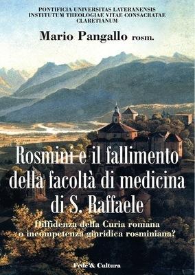 Rosmini e il fallimento della facoltá di medicina di S. Raffaele