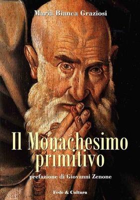 Il Monachesimo primitivo