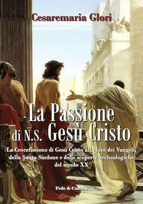 La Passione di N.S. Gesù Cristo