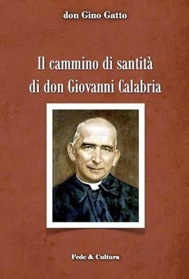 Il cammino di santità di don Giovanni Calabria